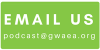 Email us: podcast@gwaea.org