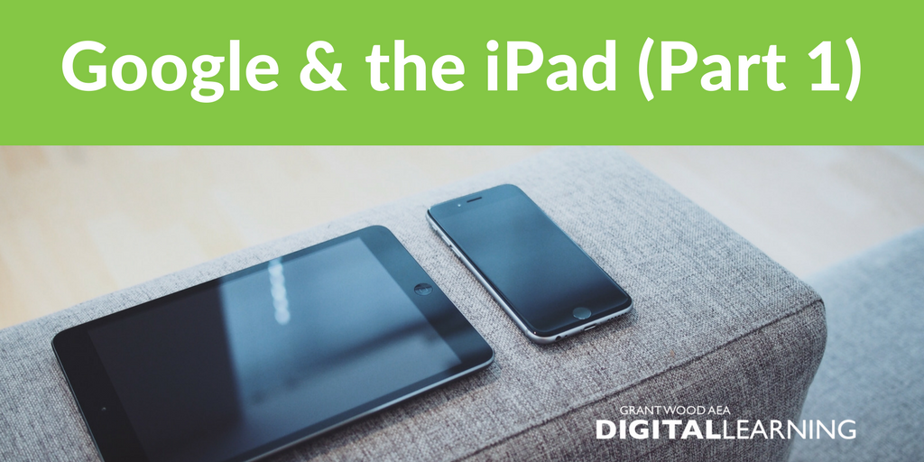 Blog post image: Google and the iPad (Part 1)